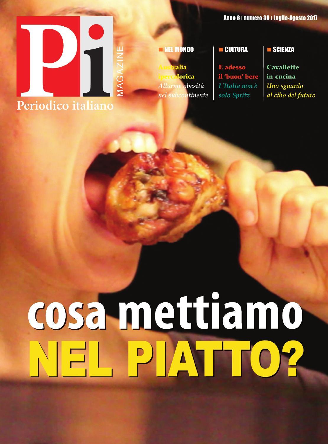 Cosa Cucinare Ad Agosto periodico italiano magazine luglio-agosto 2017 by periodico
