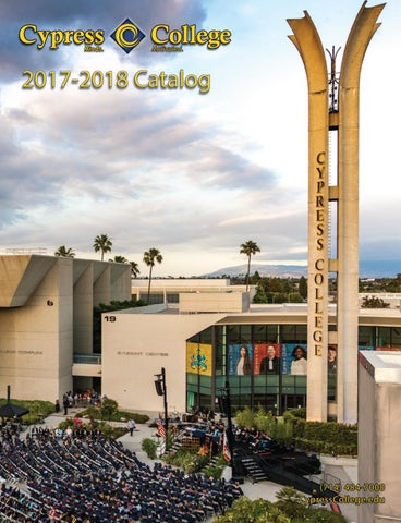 Nocccd Anaheim Campus Map.Cypress College 2017 2018 Catalog By Cypress College Issuu