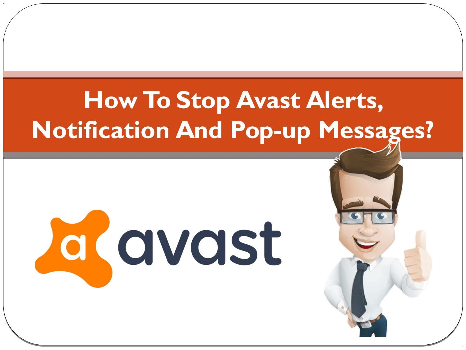 How To Stop Avast Alerts Notification And Pop Up Messages By Kathleen Barker Issuu