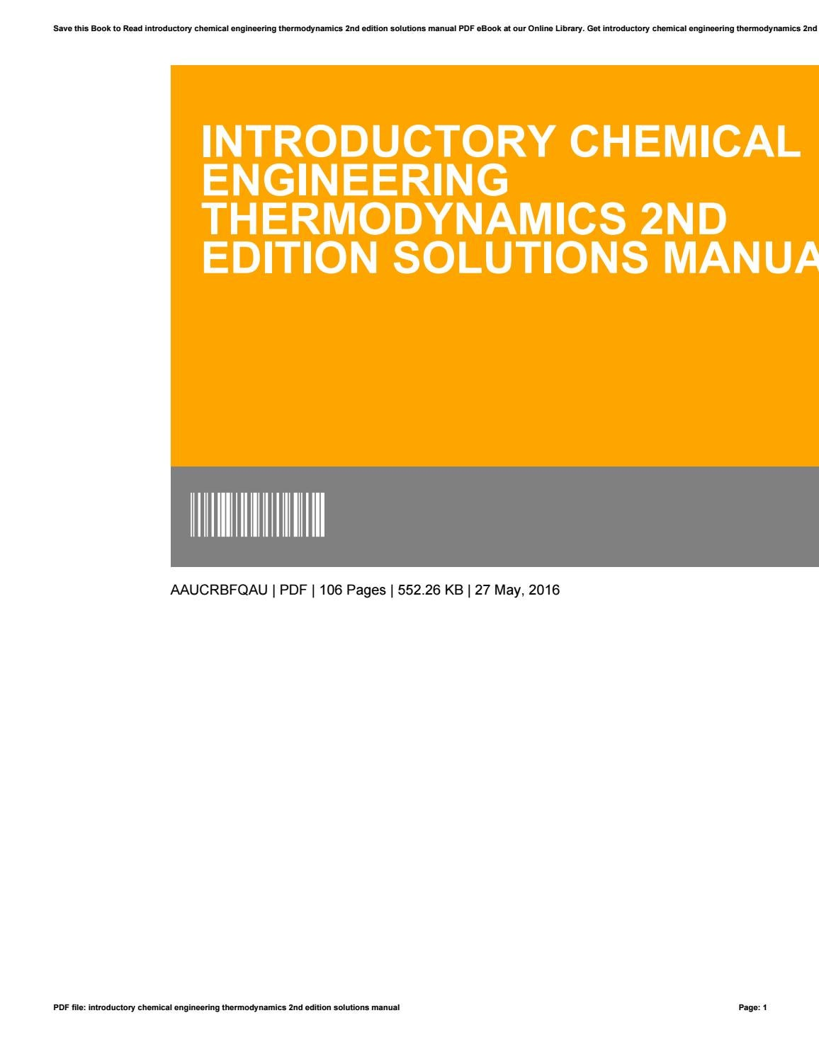 Introductory Chemical Engineering Thermodynamics 2nd Edition Solutions Manual By Johnketron4563