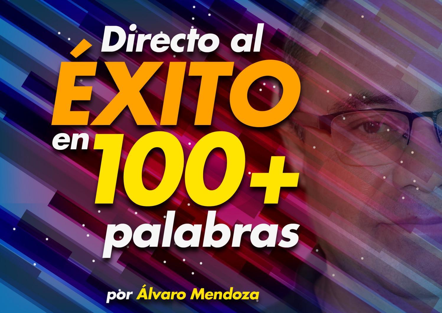 Directo al Exito en 100+ Palabras by mercadeoglobal - issuu