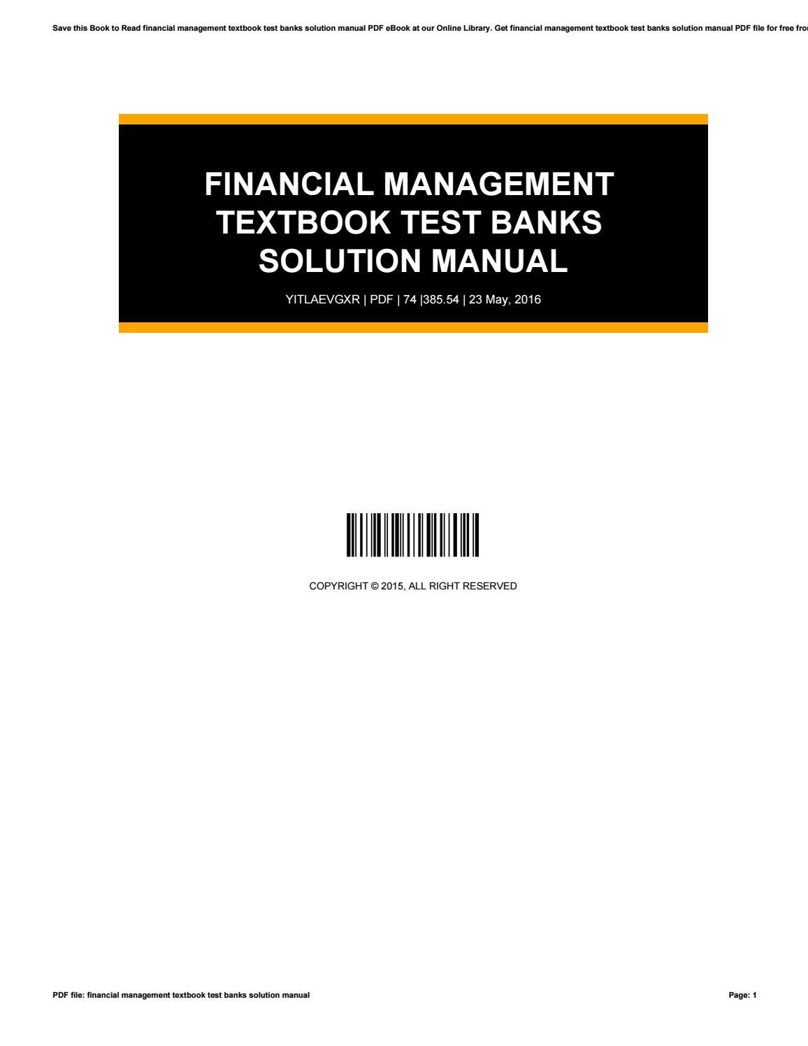 Financial management textbook test banks solution manual by  WillieClifford4144 - issuu
