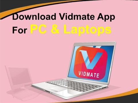 Download vidmate app for laptop | Vidmate  2019-03-31
