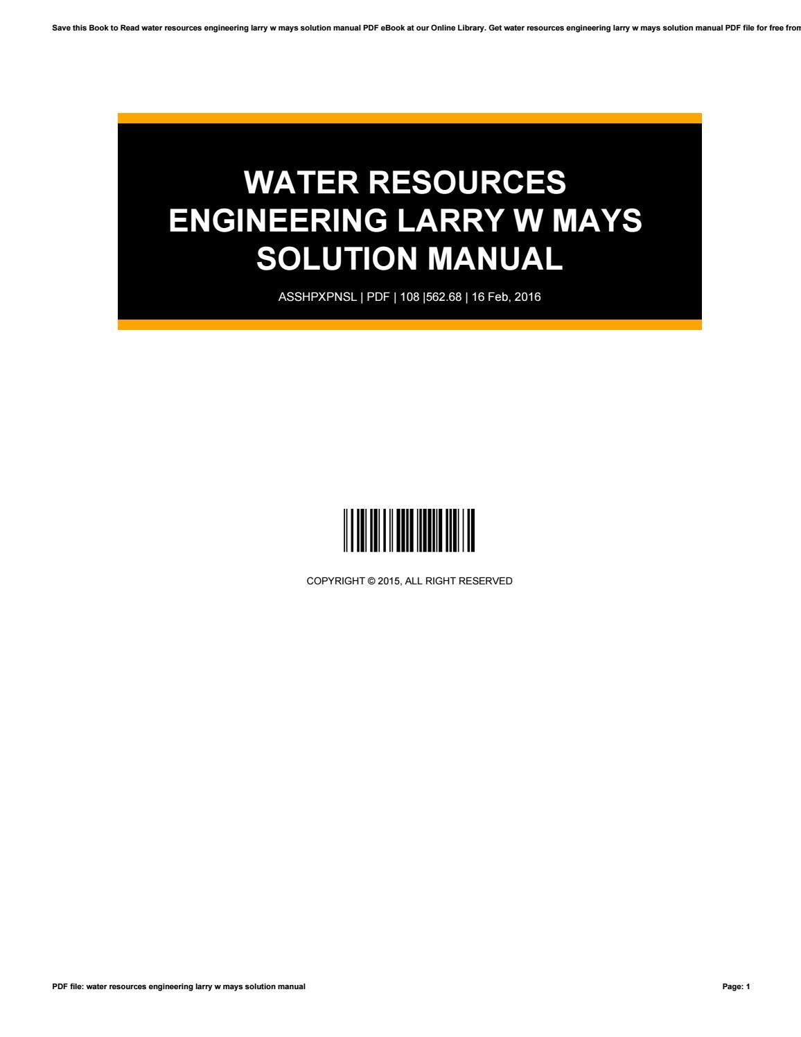 Water resources engineering larry w mays solution manual by  ThomasKohlmeier2906 - issuu
