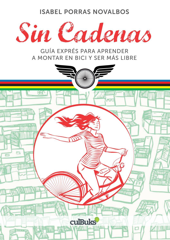Guía Exprés para aprender a montar en bici y ser más libre by Santa Cleta -  issuu