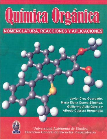 Quimica organica nomenclatura reacciones y aplicaciones javier cruz ...