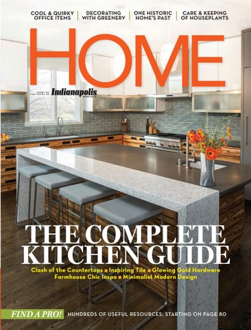 Page 1 Indianapolis Monthly Home Magazine 2017 By  Issuu