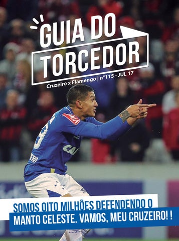 633ff9bb6f Guia do Torcedor Nª 115 - Cruzeiro x Flamengo by Cruzeiro Esporte ...