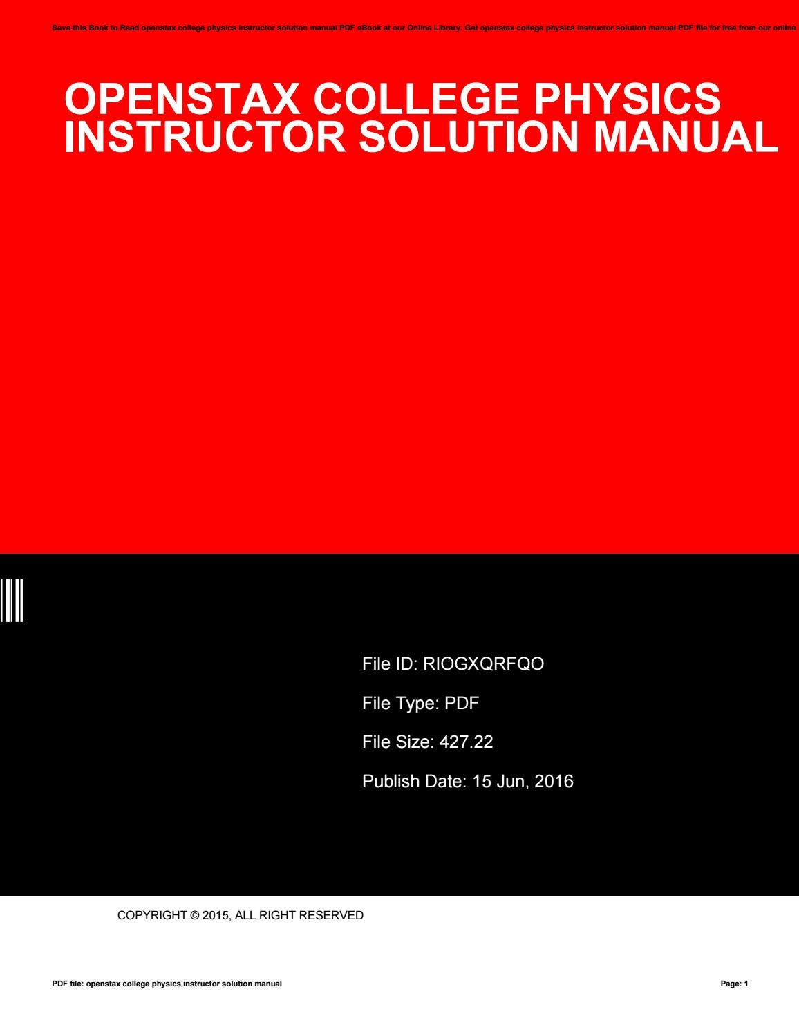 Openstax college physics instructor solution manual by TerryAnderson4416 -  issuu