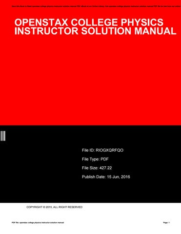 Openstax college physics instructor solution manual by save this book to read openstax college physics instructor solution manual pdf ebook at our online library get openstax college physics instructor solution fandeluxe Images
