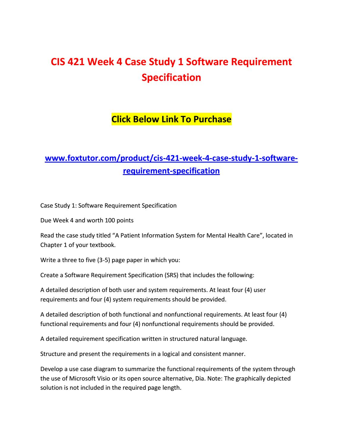 Cis 421 Week 4 Case Study 1 Software Requirement Specification By