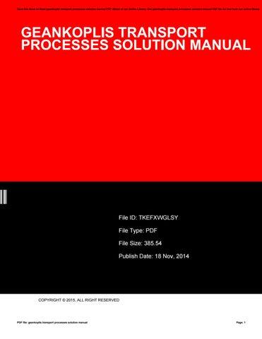geankoplis transport processes solution manual by myrticeemerson2300 rh issuu com Transport Phenomena Solutions Manual Transport Phenomena Textbook
