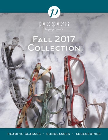 c4030721e5e5 Peepers Fall 2017 Collection by Peepers Reading Glasses - issuu