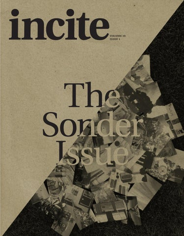 Since 97 Incite Magazine Has Been McMasters Creative Arts And Writing Publication But Were Also A Lot More Than That