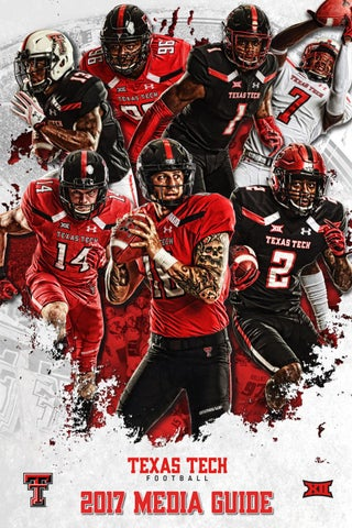 eae4a1f37 2017 TEXAS TECH FOOTBALL MEDIA SUPPLEMENT Texas Tech University Athletics  Communications Summer 2017