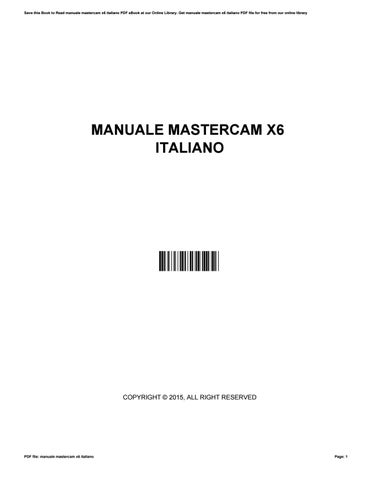 manuale mastercam x6 italiano by joanteague2930 issuu rh issuu com