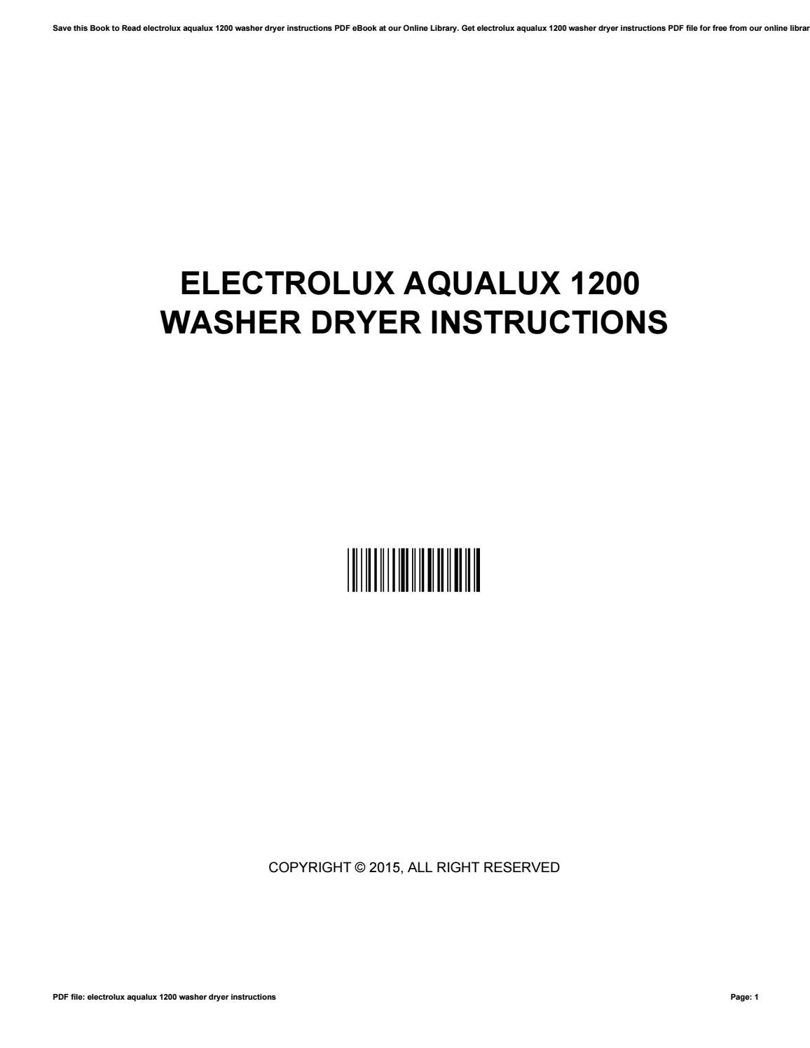 electrolux aqualux 1200 washer dryer instructions by mikebiggs3613 rh issuu com