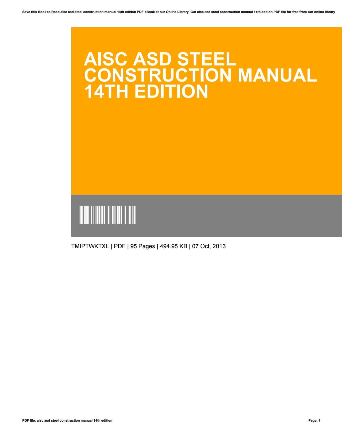 Aisc asd steel construction manual 14th edition by MikeGloria1346 - issuu