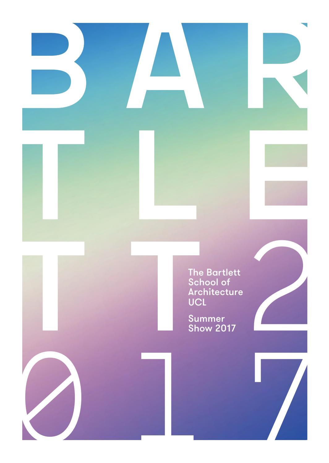 Bartlett Summer Show 2017 Book by The Bartlett School of