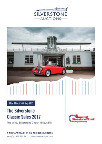Silverstone Auctions The Silverstone Classic Sales July 2017