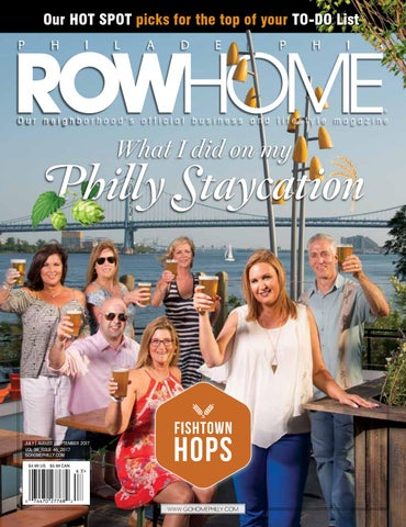 Summer 2017 by Philadelphia RowHome Magazine - issuu 59cfb4cdc7539