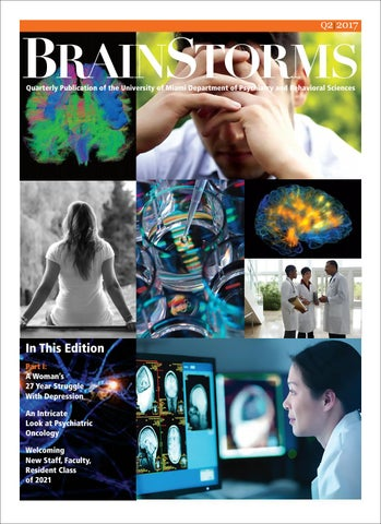 Son Mom Psychiatrists Reflect On >> Brainstorms Q2 2017 By University Of Miami Miller School Of Medicine