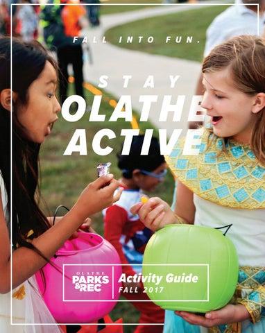 1acb74dc390bc Olathe Parks & Rec Fall 2017 Activity Guide by Olathe Parks ...