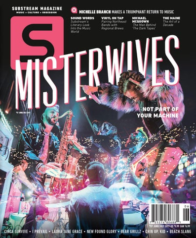 Substream Magazine Issue 57 Featuring Misterwives by