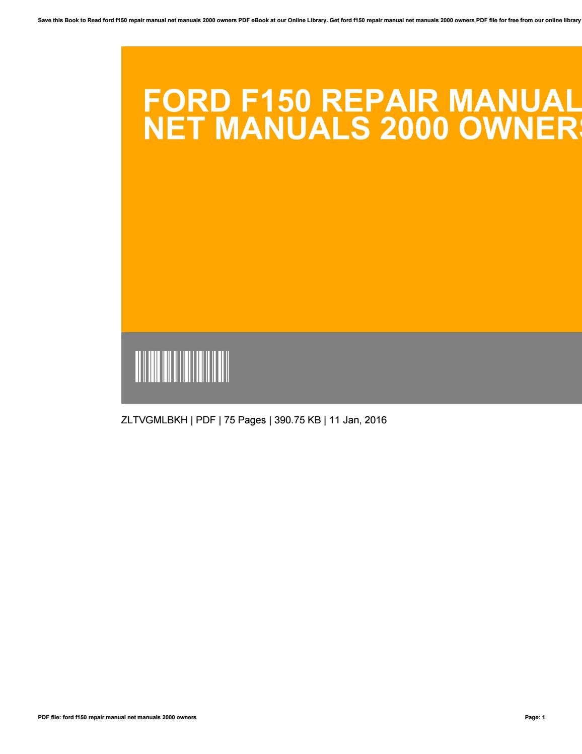 Ford f150 repair manual net manuals 2000 owners by ClarenceDunn3399 - issuu