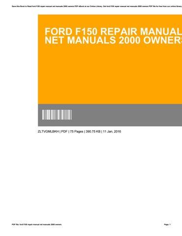 ford f150 repair manual net manuals 2000 owners by clarencedunn3399 rh issuu com 2000 f150 repair manual download 2000 ford f150 repair manual