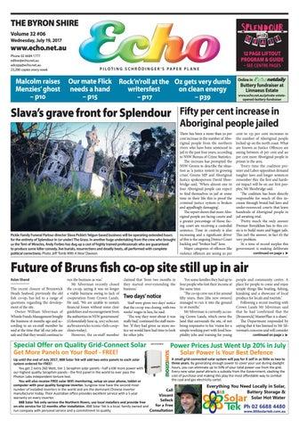 98874c984439a Byron Shire Echo – Issue 32.06 – 19/07/2017 by Echo Publications - issuu