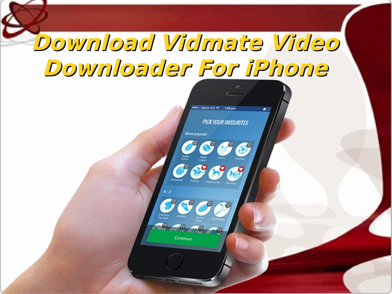 Download vidmate video downloader for iphone by Vidmate App