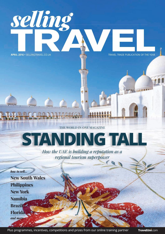 b8f6fa001f3 Selling Travel April 2016 by BMI Publishing Ltd - issuu