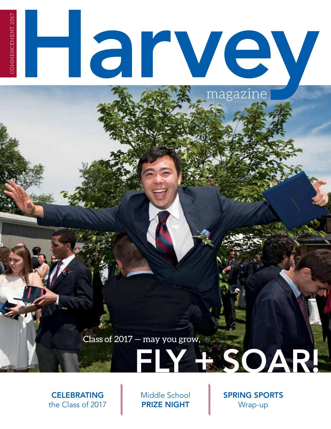 Harvey Magazine - Commencement 2017 by The Harvey School - issuu