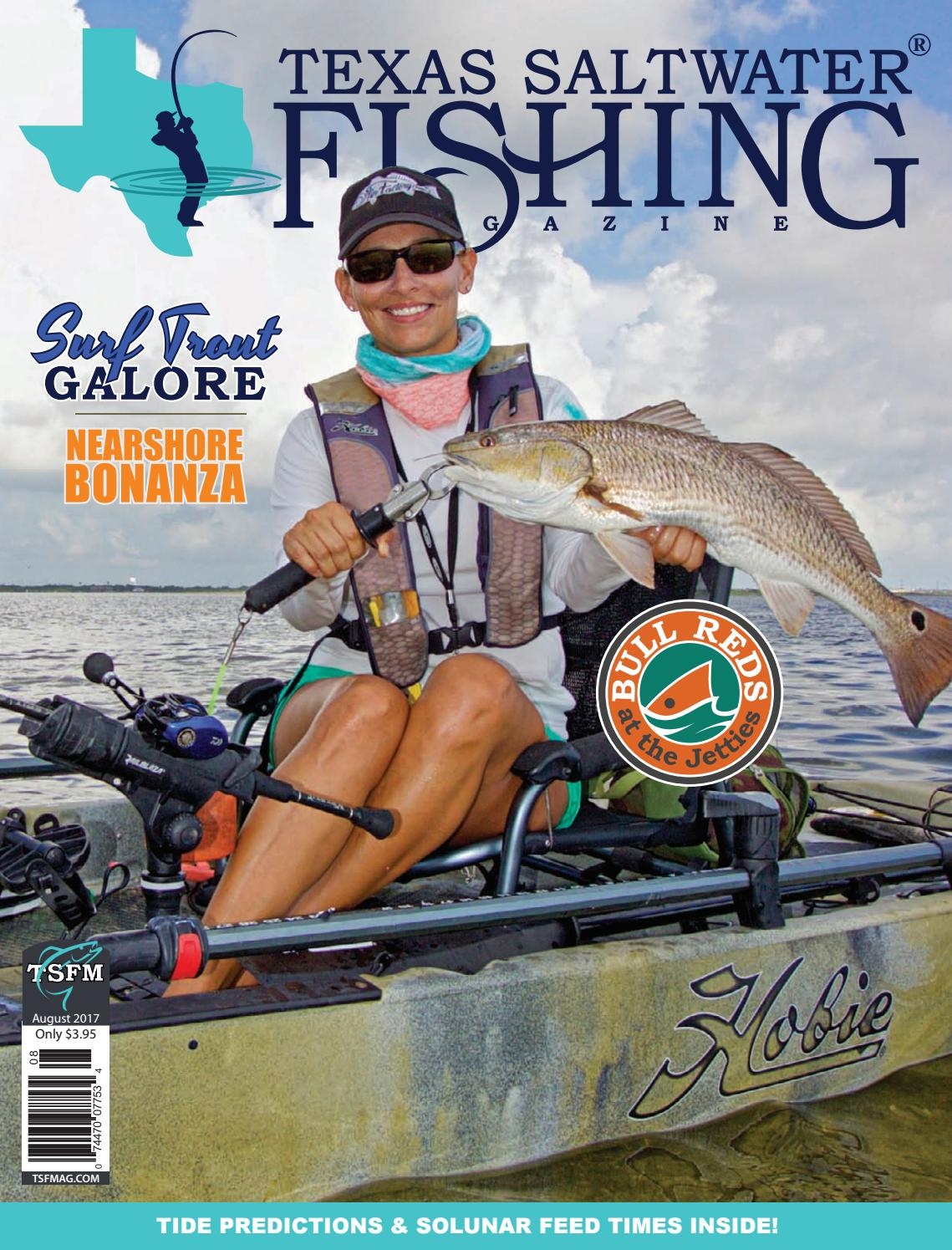 August 2017 By Texas Salwater Fishing Magazine