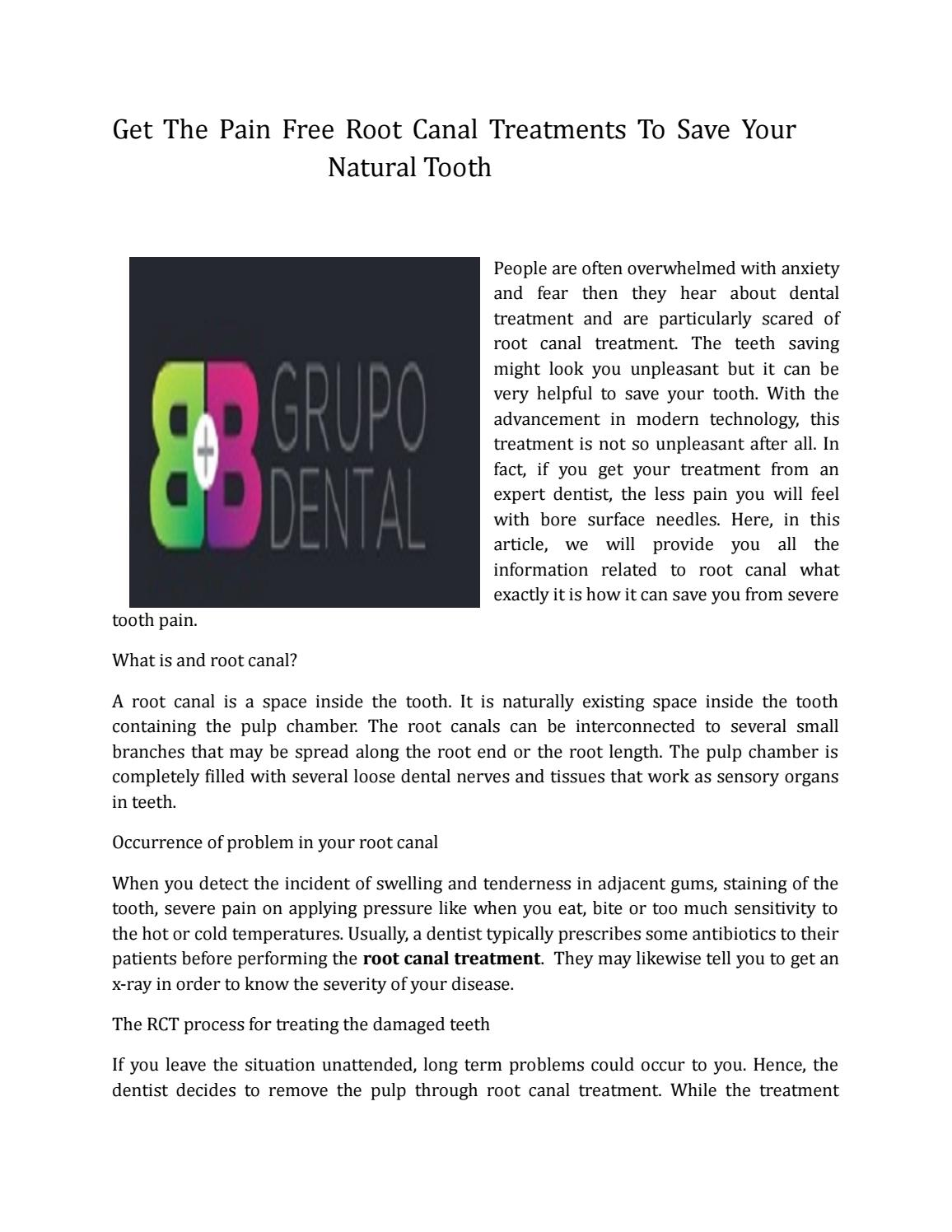 Get The Pain Free Root Canal Treatments To Save Your Natural