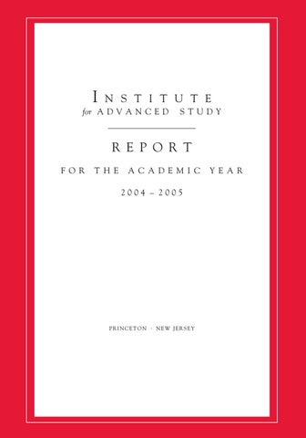 Annual Report 2004-05 by Institute for Advanced Study - issuu
