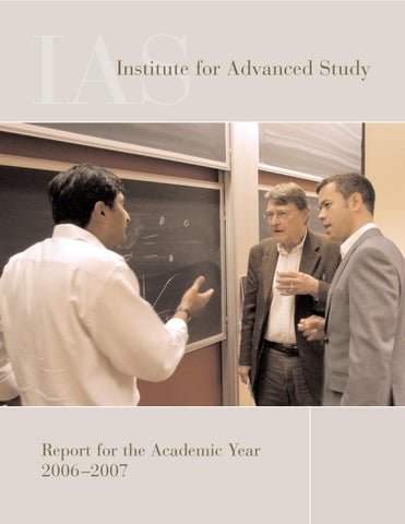 Annual Report 2006 07 By Institute For Advanced Study Issuu