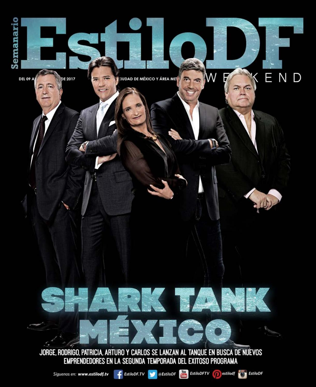 Estilo Df Weekend Shark Tank Mexico By Estilodf Issuu