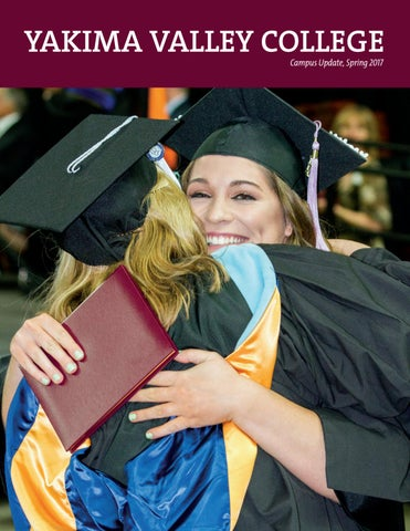598bbf55457b90 YVC Campus Update Spring 2017 by Yakima Valley Community College - issuu