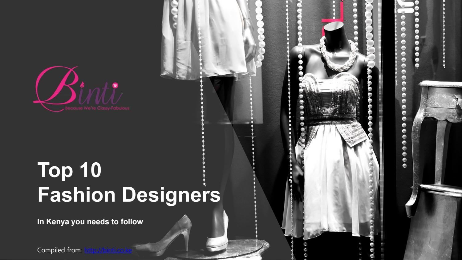 Top 10 Fashion Designers In Kenya You Need To Know By Daphne Milanoi Issuu