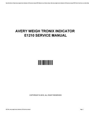 avery weigh tronix indicator e1210 service manual by rh issuu com avery weigh tronix 1080 service manual avery weigh tronix e1205 service manual