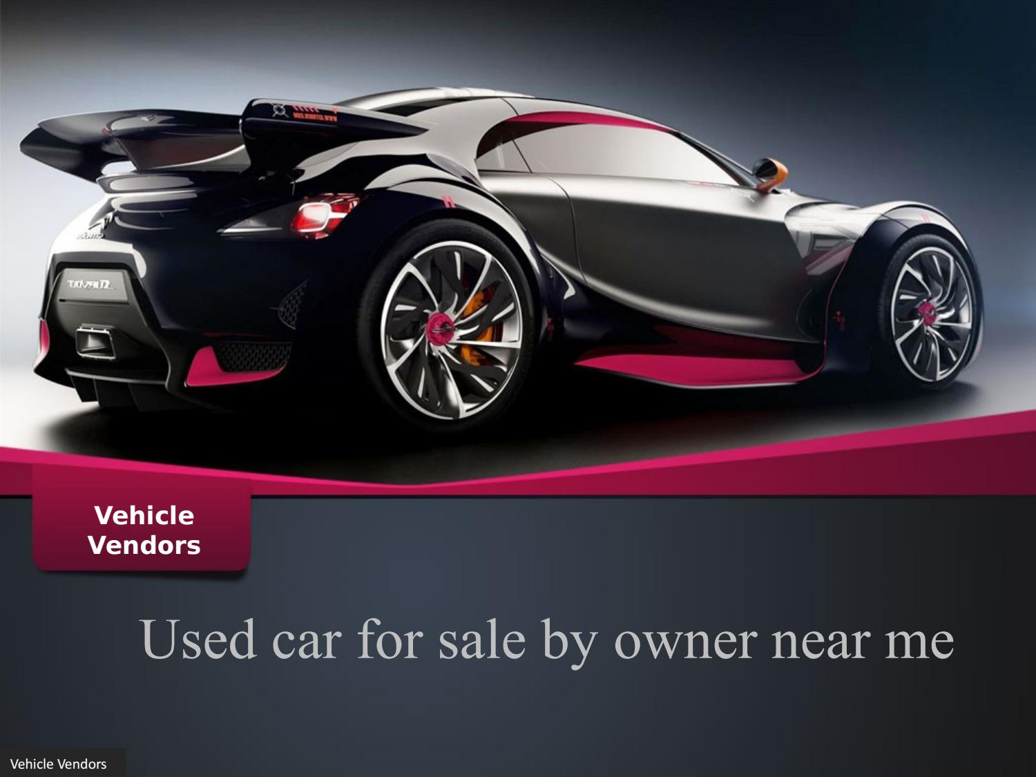 For Sale By Owner Near Me >> Used Car For Sale By Owner Near Me By Vehicle Vendors Issuu