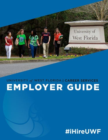 UWF Employer Guide by UWF Career Services - issuu