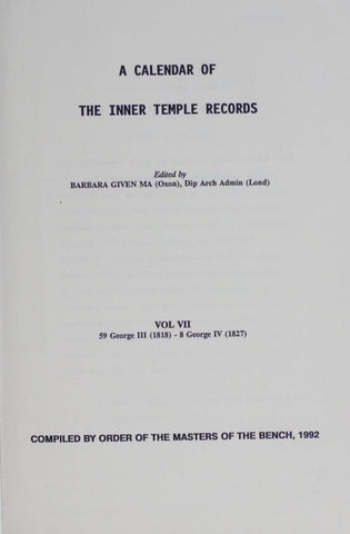 Calender Of Inner Temple Records Vol 7 1818 1827 By The Inner Temple