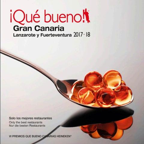 Qué Bueno Gran Canaria Lanzarote Y Fuerteventura 201718 By Que