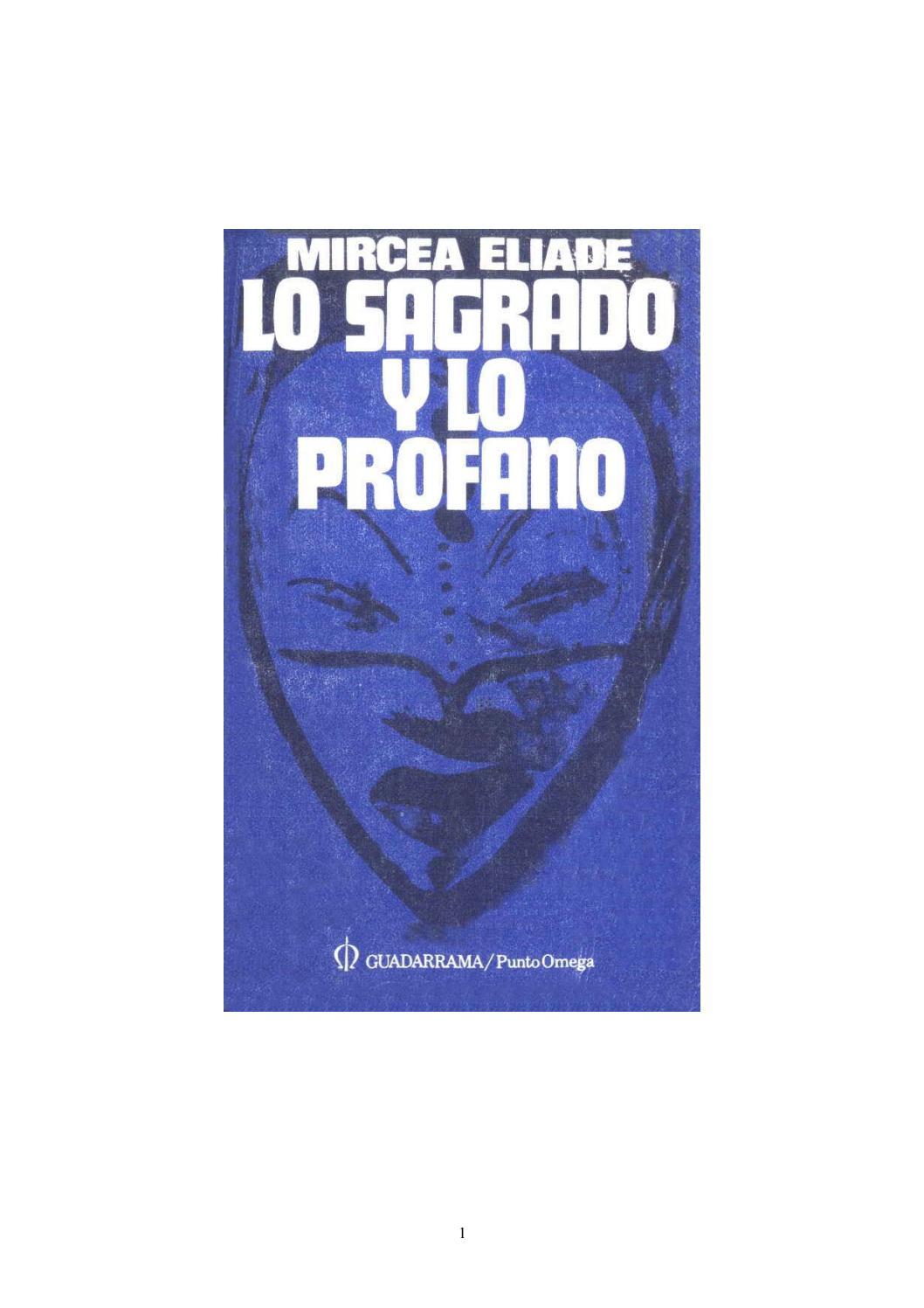 eliade lo sagrado y lo profano by Manuel Aguirre Collado - issuu