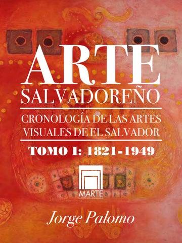 Jorge Palomo Artes Visuales Tomo 1 By Marte Museo De Arte De El Salvador Issuu