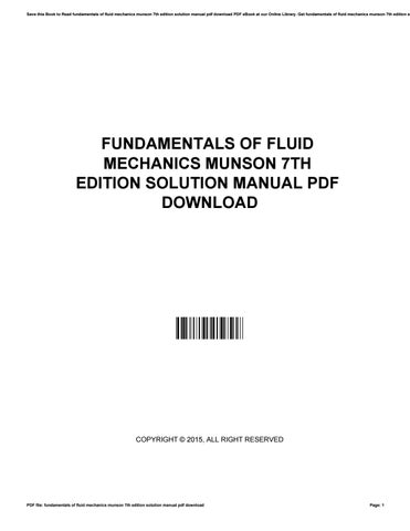 Chapter fluid flow pdf solution manual for fundamentals of fluid save this book to read fundamentals of fluid mechanics munson 7th edition solution manual pdf download fandeluxe