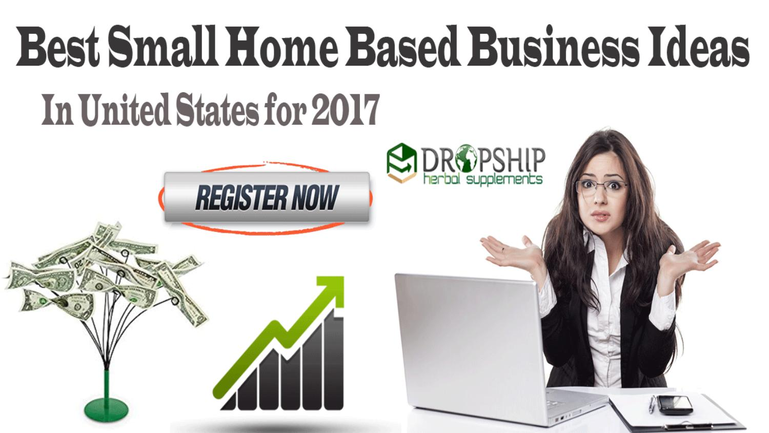 Best Small Home Based Business Ideas in United States for 2017 by ...